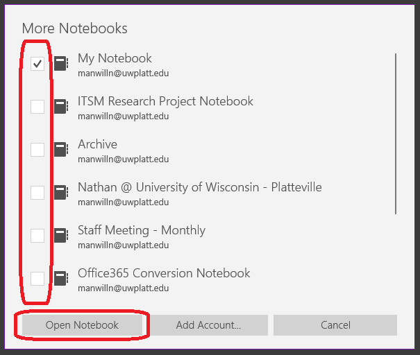 "Select the notebooks you would like to open and click ""Open Notebook"""